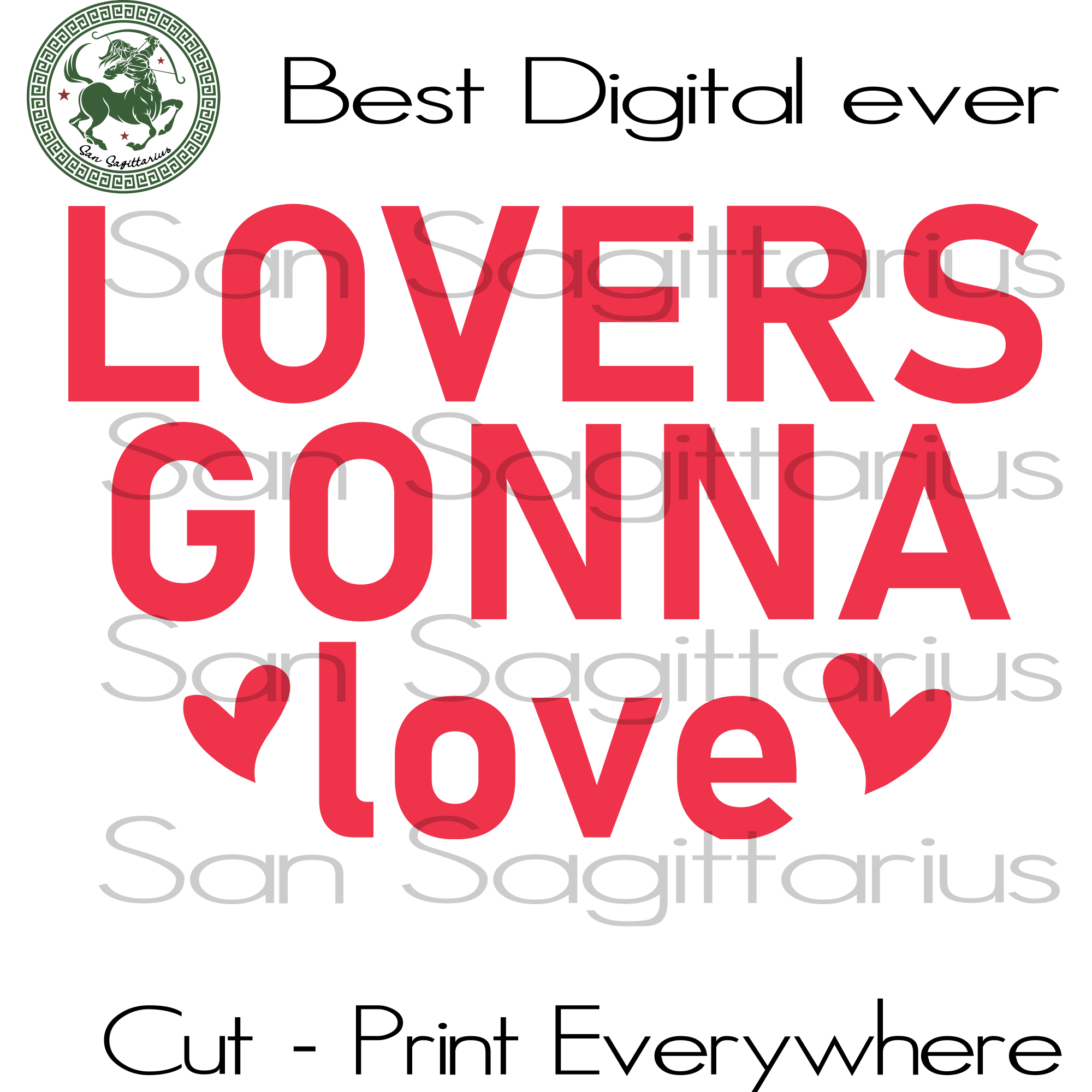 Lovers Gonna Love Valentine's Day, Valentine's Day Wife Gift, Valentine Saying Cricut, Husband Gift SVG Files For Cricut Silhouette Instant Download | San Sagittarius