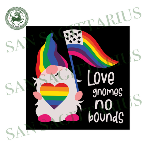 Love Gnomes No Bounds, Trending Svg, Lgbt Svg, Love Gnome, Love Lgbt, America Pride, Rainbow Svg, Lesbian Gift, Lgbt Pride, Bisexual, Equal Right, Gnome Lgbt, Gift For Gay, Lesbian, Love Gnom