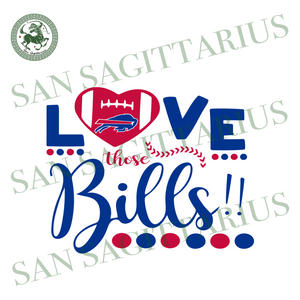 Love Those Buffalo Bills Svg, Sport Svg, Nfl League Svg, Football Svg, Heart Svg, Love Rugby Svg, Bills Lover Svg, Nfl Fans Gifts Svg, Buffalo Football Gift Svg, Buffalo Bills Fans Svg, Footb