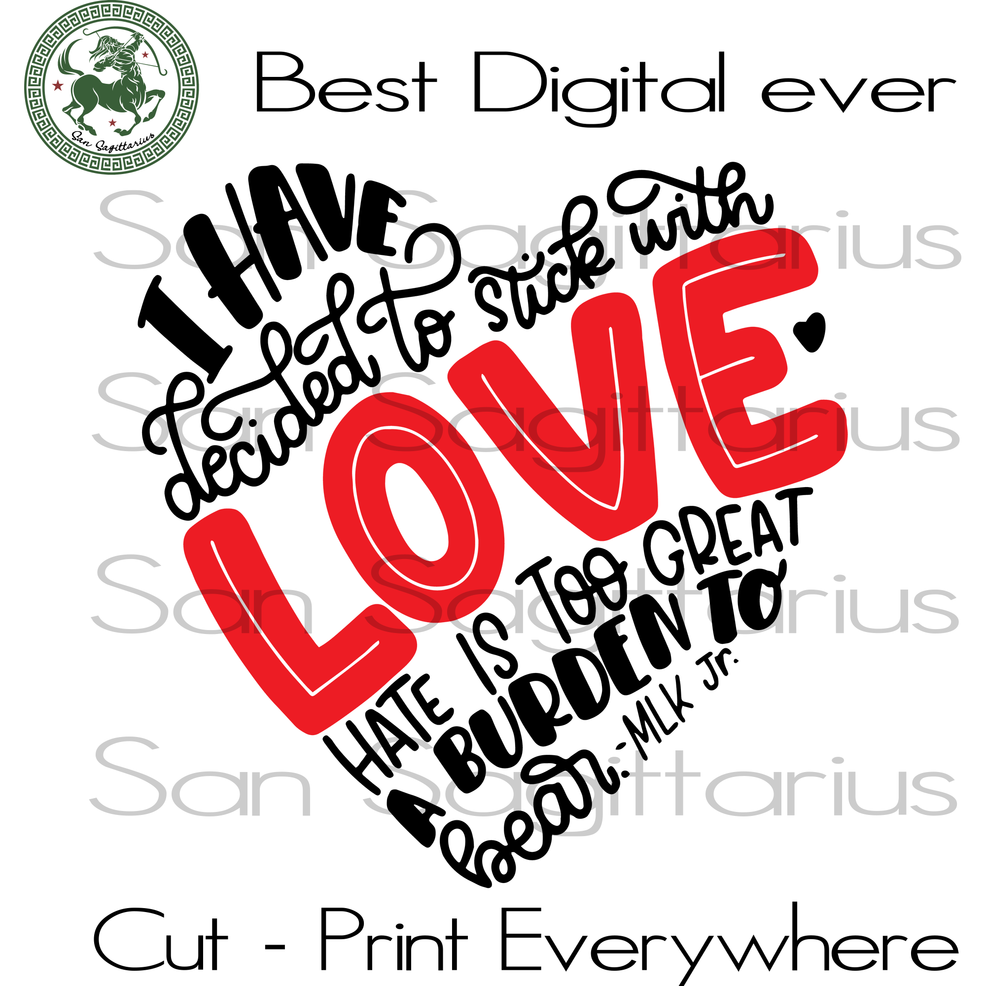 I have decided to stick with love hate it too great a burden to bear SVG Files For Cricut Silhouette Instant Download | San Sagittarius