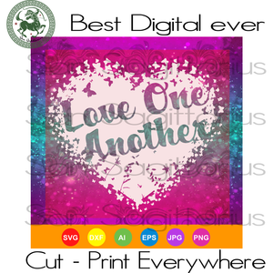 Love One Another, Valentines Day Gift, Valentine Gift SVG Files For Cricut Silhouette Instant Download | San Sagittarius