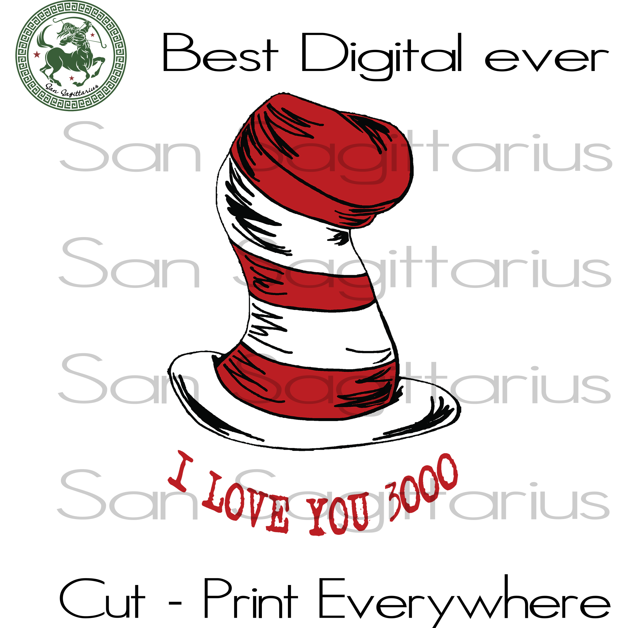 I Love You 3000, Dr Seuss Hat Svg, Dr Seuss Gift, Dr Seuss Birthday, Dr Seuss Print, Dr Seuss Poster, Thing 1 Thing 2 Svg Files For Cricut Silhouette Instant Download | San Sagittarius