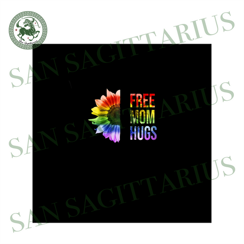 Free Mom Hugs Lgbt Rainbow Sunflower Svg, Mothers Day Svg, Mom Svg, Free Mom Hugs Svg, LGBT Svg, LGBT Love Svg, Mom Love Svg, Mom Gifts, Mom Life Svg, Best Mom Svg, Strong Mom Svg, Mommy Svg,