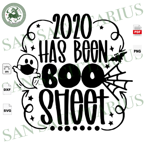 2020 Has Been Boo Sheet, Halloween Svg, Low Price, Boo Svg, Boo Wear Mask, Boo Shirts, Boo 2020, Happy Halloween, Halloween Shirt, Halloween Gift Boo Shirt, Halloween Design, Halloween Vector