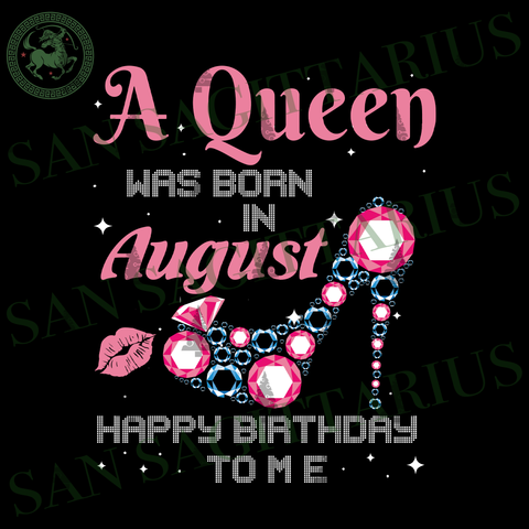 August Girl Svg, Fire In Her Soul, Born In August, August Queen Svg, Birthday Anniversary, Birthday Party, Birthday Gift, Birthday Shirt Svg, Women Gift, August Svg, Party Decor Svg, Birthday