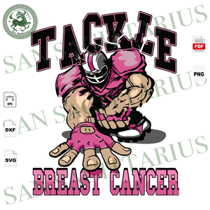 Tackle Breast Cancer, College Football, Breast Cancer Gift, College Football, Lover, Breast Cancer Svg, Cancer Awareness, Cancer Ribbon Svg, Breast Cancer Ribbon, Breast Cancer Anniversary, B