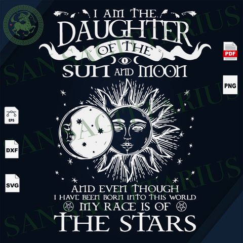 I'm The Daughter Of The Sun And Moon, Sun And Moon Svg, Sunrise Svg, Inspirational Saying, Daughter Svg, Daughter Shirt, Halloween Gift, Halloween Party, Halloween Shirt Svg, Gift For Girl, S