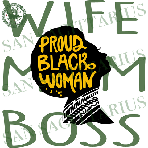 Wife mom boss, Black woman Svg, Living My Best Life, Black Girls Magic, afro, melanin svg, Black Lives Matter Svg, Black history Sublimation files, Svg Files For Cricut, HTV, Silhouette, Came