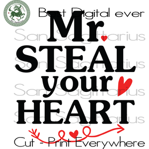 Mr Steal Your Heart Svg, Valentines Day Customized, Valentines Day Personalized, Valentine Saying Cricut, Wife Gift SVG Files For Cricut Silhouette Instant Download | San Sagittarius
