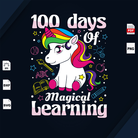 100 Days Of Magical Learning, Unicorn svg, Unicorn svg, Unicorn vector, Happy 100th Day Of School, 100 Days Of School Svg, 100th Day Of School Svg, 100th Day Of School Shirt, 100th Day Of Sch