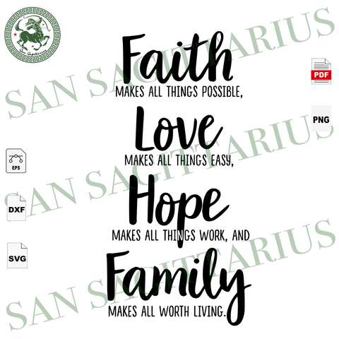 Faith Love Hope Family, Faith Family Svg, Family gift svg, Farmhouse Svg, Home Sign Svg, Home Decor Svg, Faith Svg, Wallart svg, Hand Written Svg, Svg Sayings, Quotes Svg, Inspirational quote