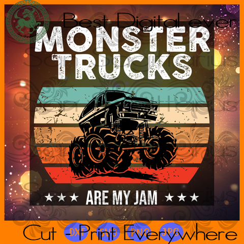 Monster trucks are my jam svg, monster truck svg,  vintage file, trucker svg, truck driver, funny truck driver, monster truck lover, monster trucks fan, truck driving, monster trucks shirt, t
