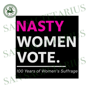 Nasty woman vote svg,svg,anti trump 2020 svg,feminist strong svg,nasty for cricut svg,hard working svg,amazing woman svg,svg cricut, silhouette svg files, cricut svg, silhouette svg, svg desi