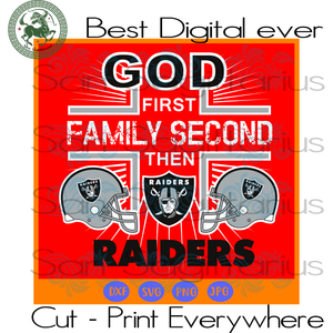 God first family second then Oakland Raiders SVG Files For Cricut Silhouette Instant Download | San Sagittarius