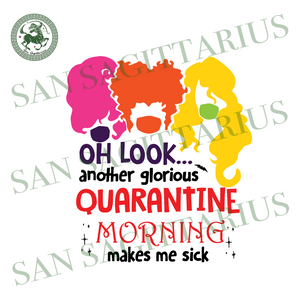 Oh Look Svg, Another Glorious Morning Svg,Sanderson Svg, Sanderson Sisters SVG, Witches Hair Cute Svg, Hocus Pocus Svg,Funny Halloween Shirt,Sanderson Shirt,Halloween 2020 Svg