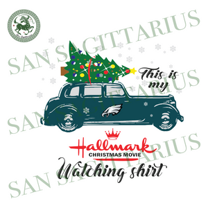Philadelphia Eagles This Is My Hallmark Christmas Movie Watching Shirt, Sport Svg, Christmas Svg, Philadelphia Eagles Svg, NFL Sport Svg, Philadelphia Eagles NFL Svg, Football Svg, Football S