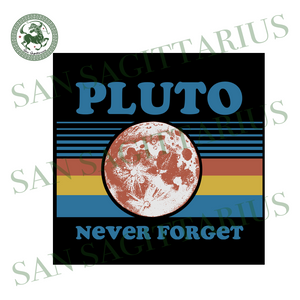 Pluto never forget planet svg,svg,youth science svg,science shirt svg,pluto planet svg,90s pluto shirt,never forget pluto svg,svg cricut, silhouette svg files, cricut svg, silhouette svg, svg