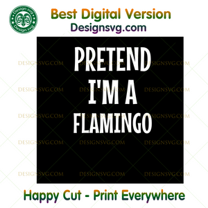 Pretend I'm A Flamingo Lazy Halloween Costumes ,Halloween png, Halloween shirt, Halloween Decor, Halloween Party, Halloween Design, Halloween Sublimation, Halloween Silhouette Files