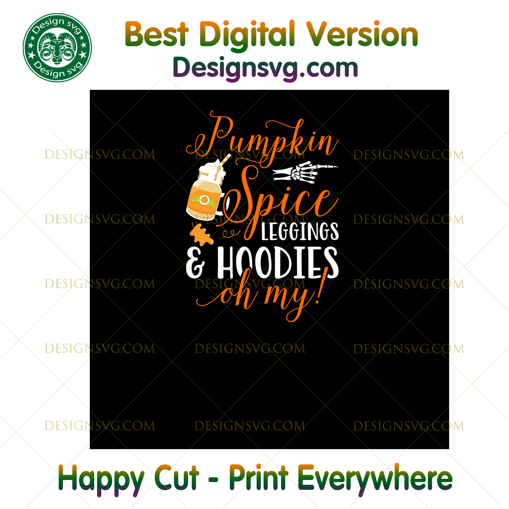 Pumpkin Spice Leggings And s Oh My Halloween ,Halloween png, Halloween shirt, Halloween Decor, Halloween Party, Halloween Design, Halloween Sublimation, Halloween Silhouette Files