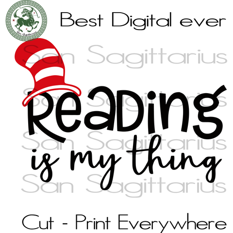Reading Is My Thing Dr Seuss SVG, Reading Dr Seuss Cut File, Reading Lover Svg, Dr Seuss School Gift SVG Files For Silhouette Cricut Files Instant Download | San Sagittarius