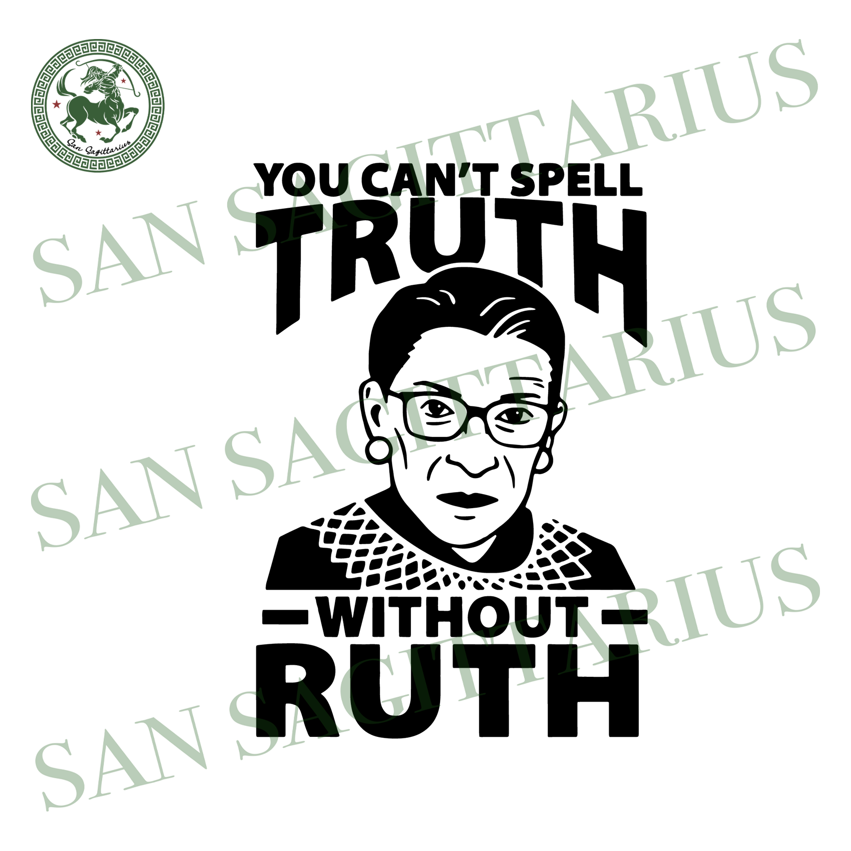 Ruth Cant Spell Truth Without Ruth Svg,Notorious Rbg Svg,Ruth Bader Ginsburg Svg,Feminist Shirt,Vintage Ruth Bader Ginsburg Svg,Human Rights, Queen Crown Supreme Court