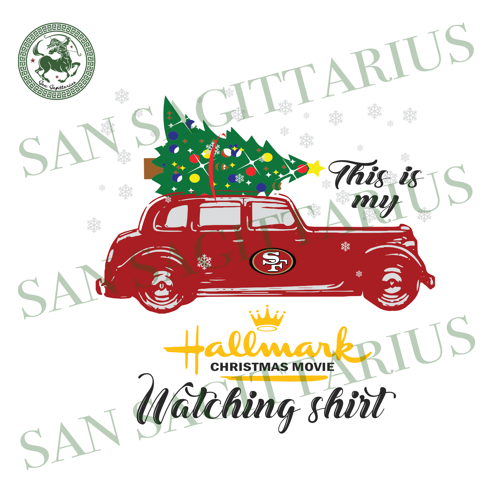 San Francisco 49er This Is My Hallmark Christmas Movie Watching Shirt, Sport Svg, Christmas Svg, San Francisco 49er Svg, NFL Sport Svg, San Francisco 49er NFL Svg, Football Svg, Football Shir