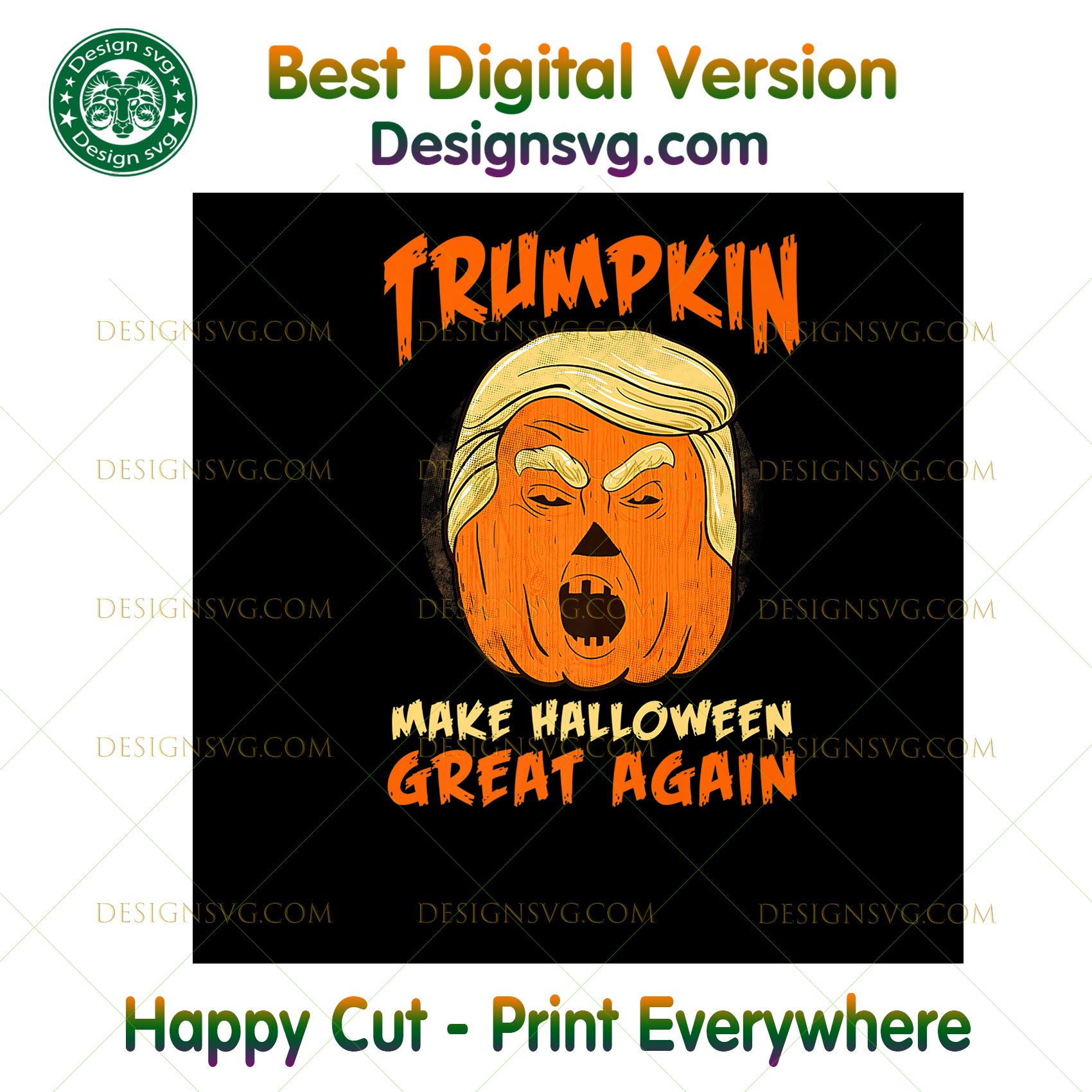 Scary HALLOWEEN Graphic Art - Trumpkin Make Halloween Great ,Halloween png, Halloween shirt, Halloween Decor, Halloween Party, Halloween Design, Halloween Sublimation, Halloween Silhouette Fi