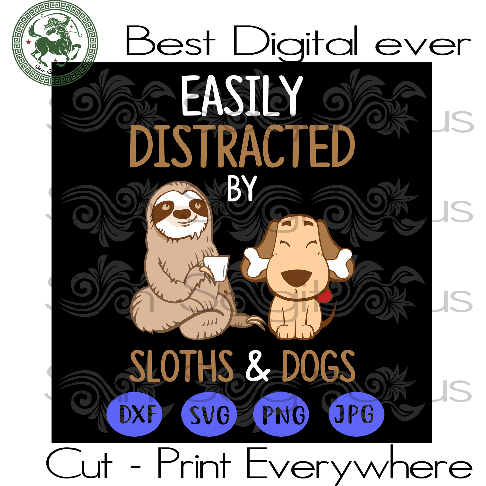 Sloth Dog Lovers, Dog Mom, Dog Lover, Dog Girl Pet Animals Lover SVG Files For Cricut Silhouette Instant Download | San Sagittarius