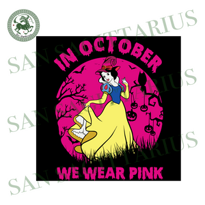 Snow White In October We Wear Pink, Halloween Svg, Happy Halloween, Halloween Gift, Halloween Shirt, Halloween Icon, Halloween Vector, Nightmare Svg, Disney Svg, Snow White Svg