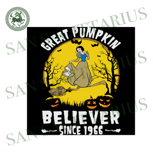 Snow White Witch Great Pumpkin Believer Since 1966, Halloween Svg, Happy Halloween, Halloween Shirt, Nightmare Svg, Disney Svg, Snow White Svg, Witch Svg, Broom Svg, Beautiful Snow White, Cut
