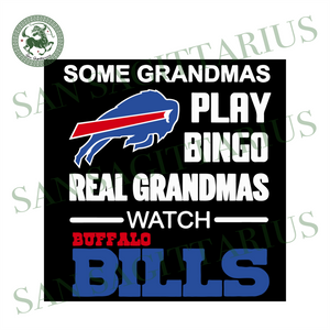 Some Grandmas Play Bingo Svg, Sport Svg, Nfl Svg, Buffalo Bills Svg, Bill Lover Svg, Buffalo Football Est 1960 Svg, American Football Svg, Football Svg, Football Team Svg, Buffalo Football Gi