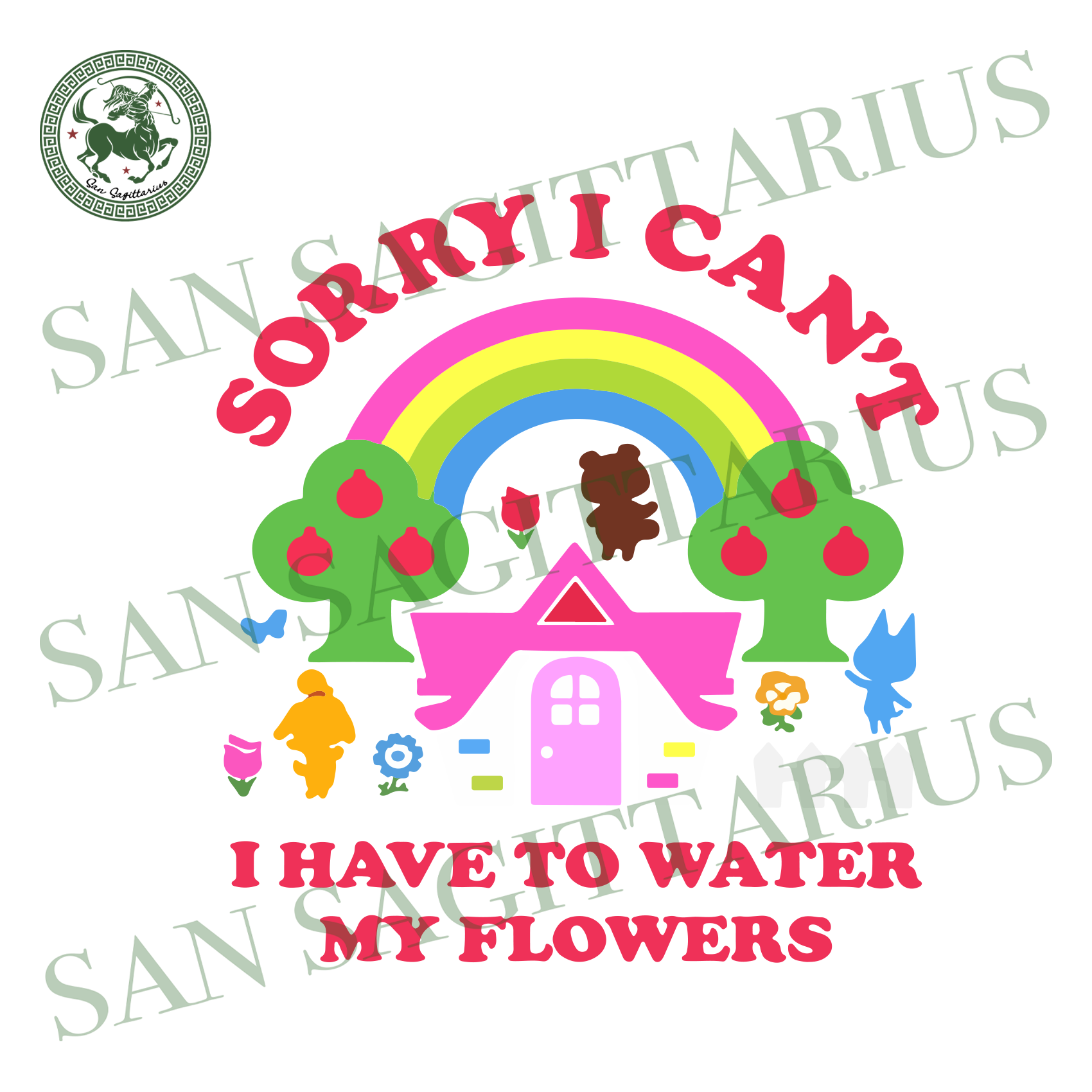 Sorry I cant I have to water my flowers, Trending svg, quote svg, rainbow svg, beautiful rainbow, flowers svg, cute flower, colour svg, tree svg, back to school svg, school svg, kids gift