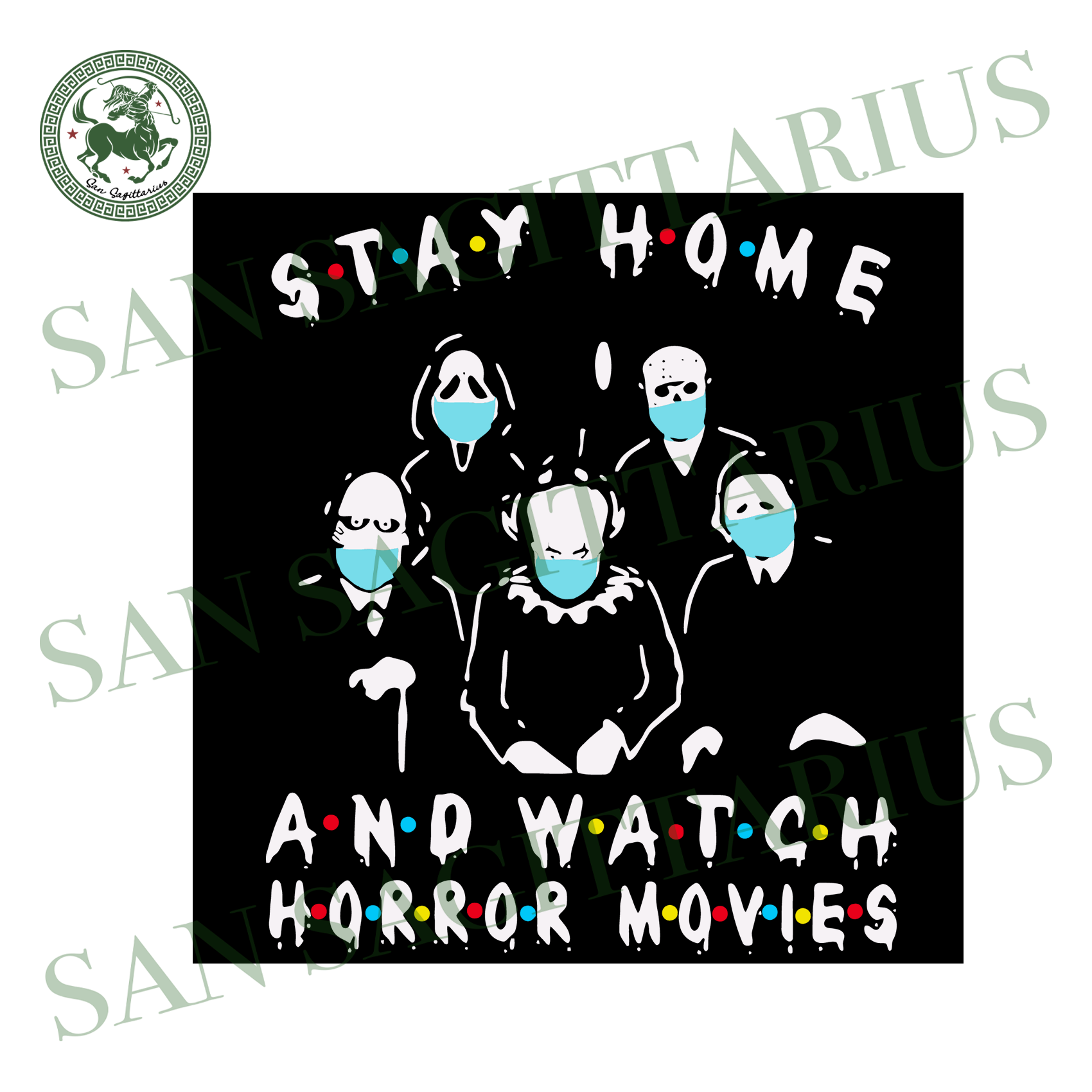 Stay Home And Watch Horror Movies Mask Svg,Horror Characters Svg,Stay Home And Watch Horror Movies Svg,Horror Movies Svg,Stay Home Svg,Halloween Shirt,Halloween Gift