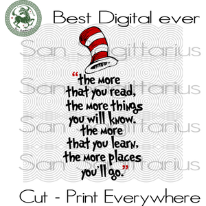 The More You Read, Reading Svg, Books Lover, Dr Seuss  Lover, Dr Seuss Birthday Party Svg, Dr Seuss, Reading day, reading book day, book svg, reading SVG Files For Silhouette Cricut Files Ins