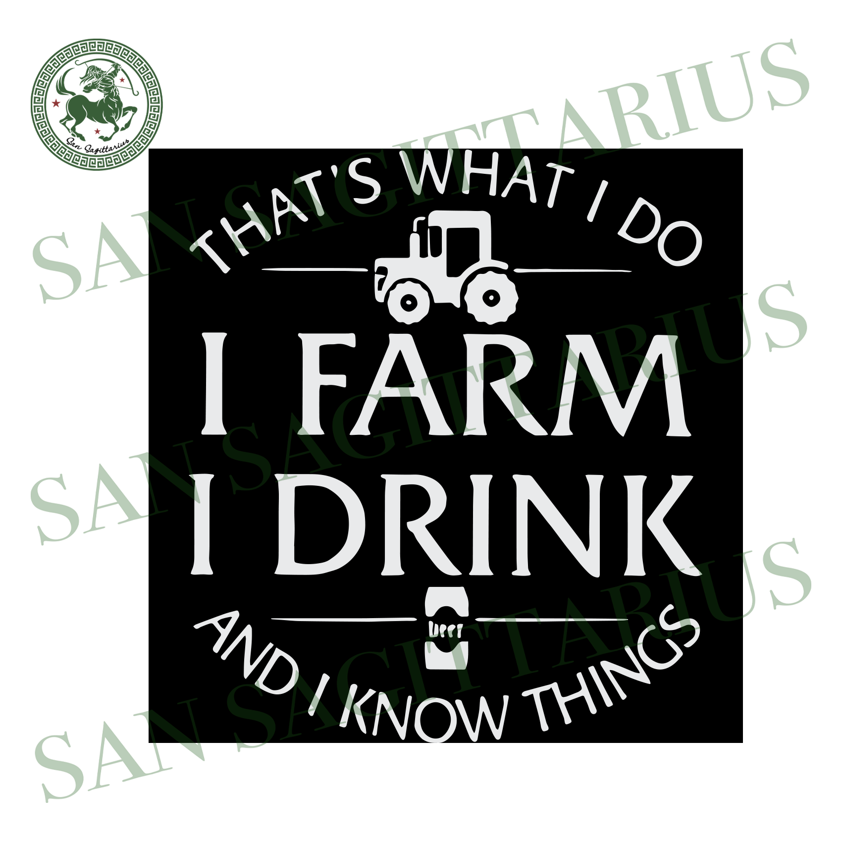 That's What I Do I Farm I Drink And I Know Things, Trending Svg, Drink Svg, Drinking, Love Drunk, Beer Svg, Love Beer, Farm Svg, Quote Svg, Funny Quote, Inspired Quote, Trucks Svg, Truck Il