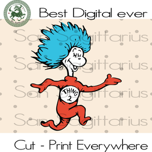 Thing Two Svg, Thing 2 Svg, Thing 1 Thing 2, Thing One Thing Two Svg, Dr Seuss svg, Teacher Appreciation Svg, Dr Seuss Print SVG Files For Silhouette Cricut Instant Download | San Sagittarius