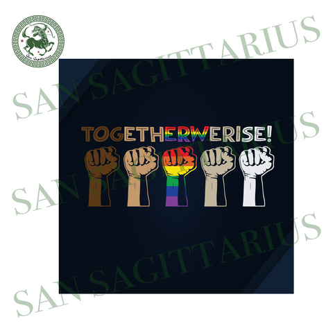 Together we rise, black live matter, living my best life, lgbt gift svg, lgbt flag, lgbt shirt svg, racism, stop racism, black lives, blm, melanin svg, afro svg, black an educated