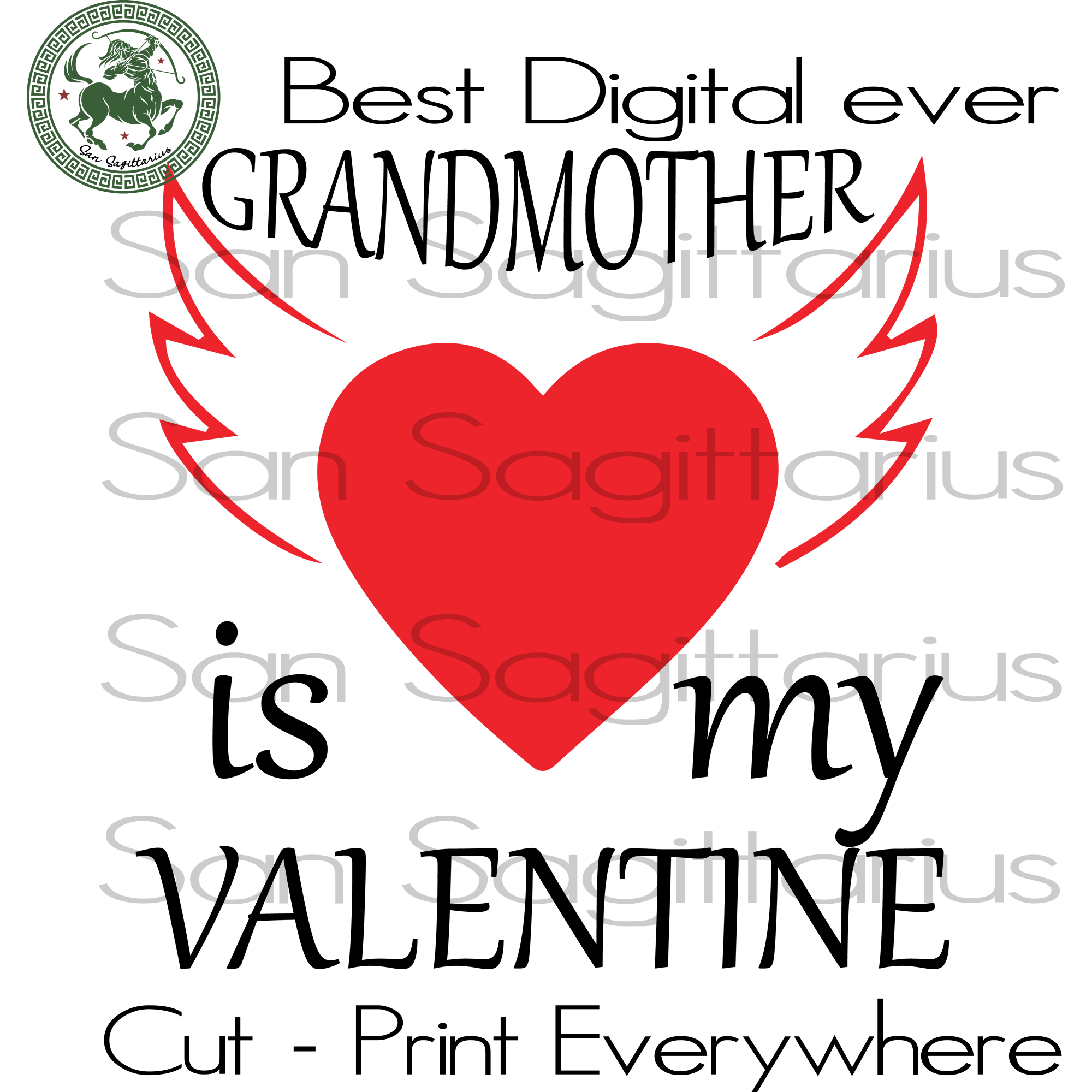 Gift For Grandmother Svg, Valentine's Day Cut File, Grandmother Valentine, Grandma Life, Family SVG Files For Cricut Silhouette Instant Download | San Sagittarius