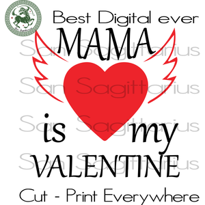 Gift For Mama Svg, Valentine's Day Cut File, Mama Valentine, Mama Life, Family SVG Files For Cricut Silhouette Instant Download | San Sagittarius