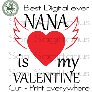 Gift For Nana Svg, Valentine's Day Cut File, Nana Valentine, Nana Life Svg, Family SVG Files For Cricut Silhouette Instant Download | San Sagittarius