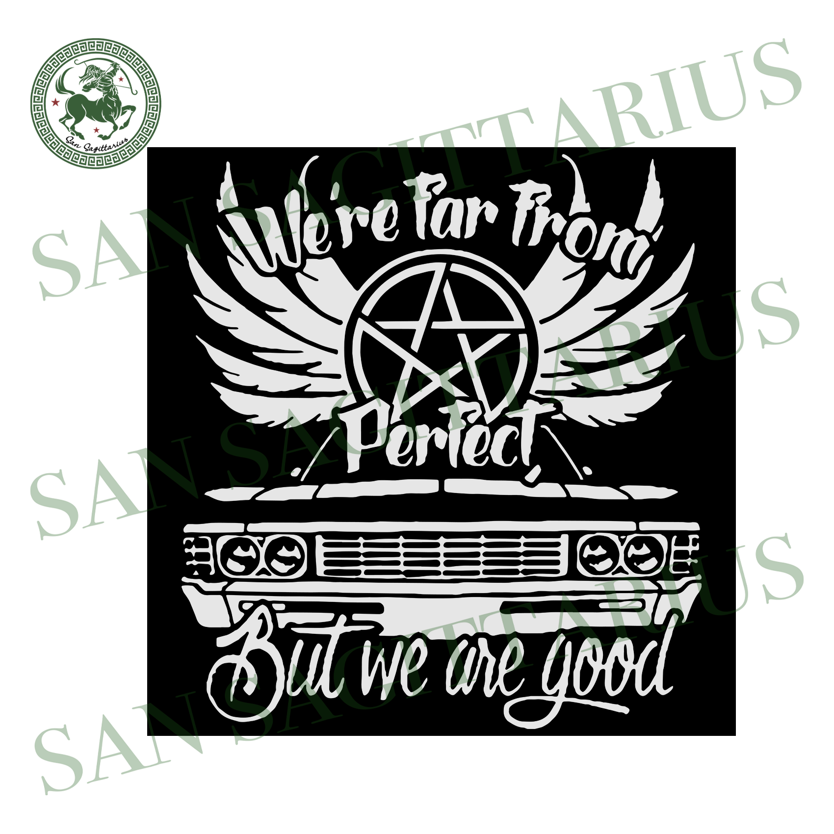 We were far from perfect svg,svg,supernatural shirt svg,supernatural quotes svg,supernatural fandom svg,svg cricut, silhouette svg files, cricut svg, silhouette svg, svg designs, vinyl svg
