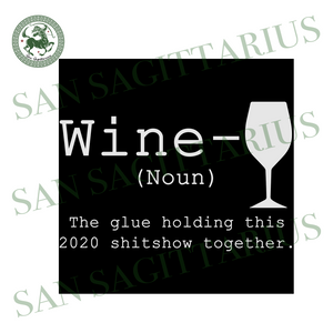 Wine svg,svg,funny drinking svg,liquor noun svg,liquor shirt svg,svg cricut, silhouette svg files, cricut svg, silhouette svg, svg designs, vinyl svg