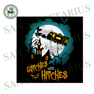 Witches With Hitches Halloween Camping Svg,Witches with Hitches Halloween Svg, Witches with Hitches Svg,Witches with Hitches Shirt,Camping Svg, Funny Halloween Camping Svg