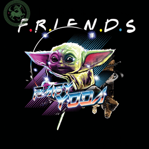 Baby Yoda Friends Star Wars Baby Yoda Shirt PNG Instant Download | San Sagittarius