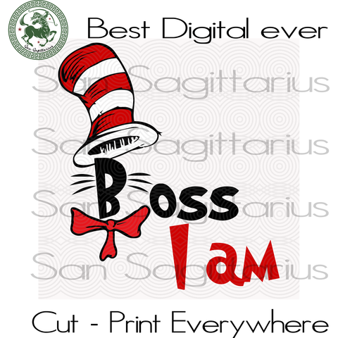 Dr Seuss Boss I am, Dr seuss svg, Dr seuss prints, Dr seuss quotes, Dr seuss baby, Dr seuss invite, Dr seuss quotes prints, Dr seuss and friends,Thing 1 thing 2, Cat in the hat, thing 1 thing
