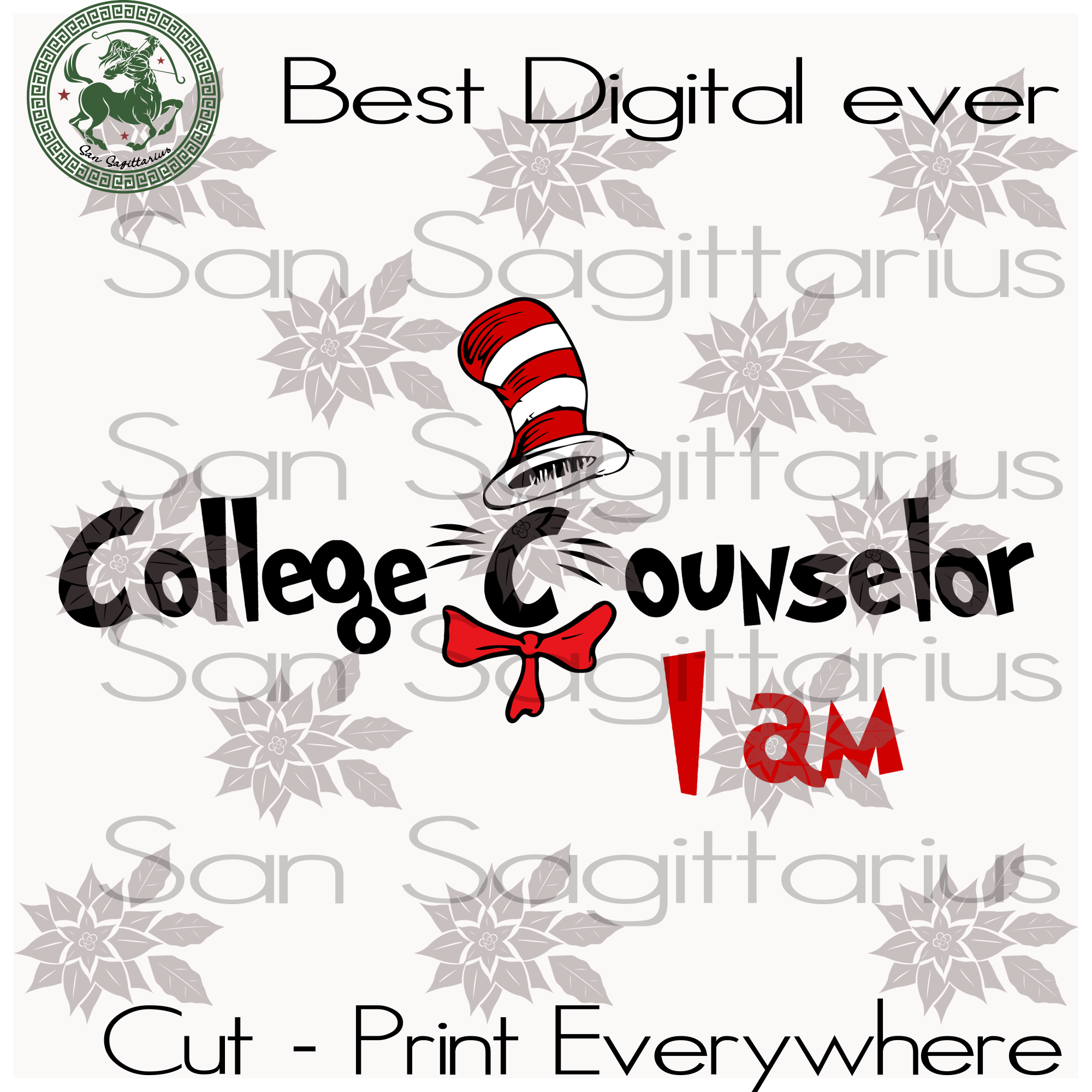 Dr Seuss College Counselor, Dr Seuss Svg, Dr Seuss Gift, Dr Seuss Birthday, Dr Seuss Print, Dr Seuss Poster, Thing 1 Thing 2 Svg Files For Cricut Silhouette Instant Download | San Sagittarius