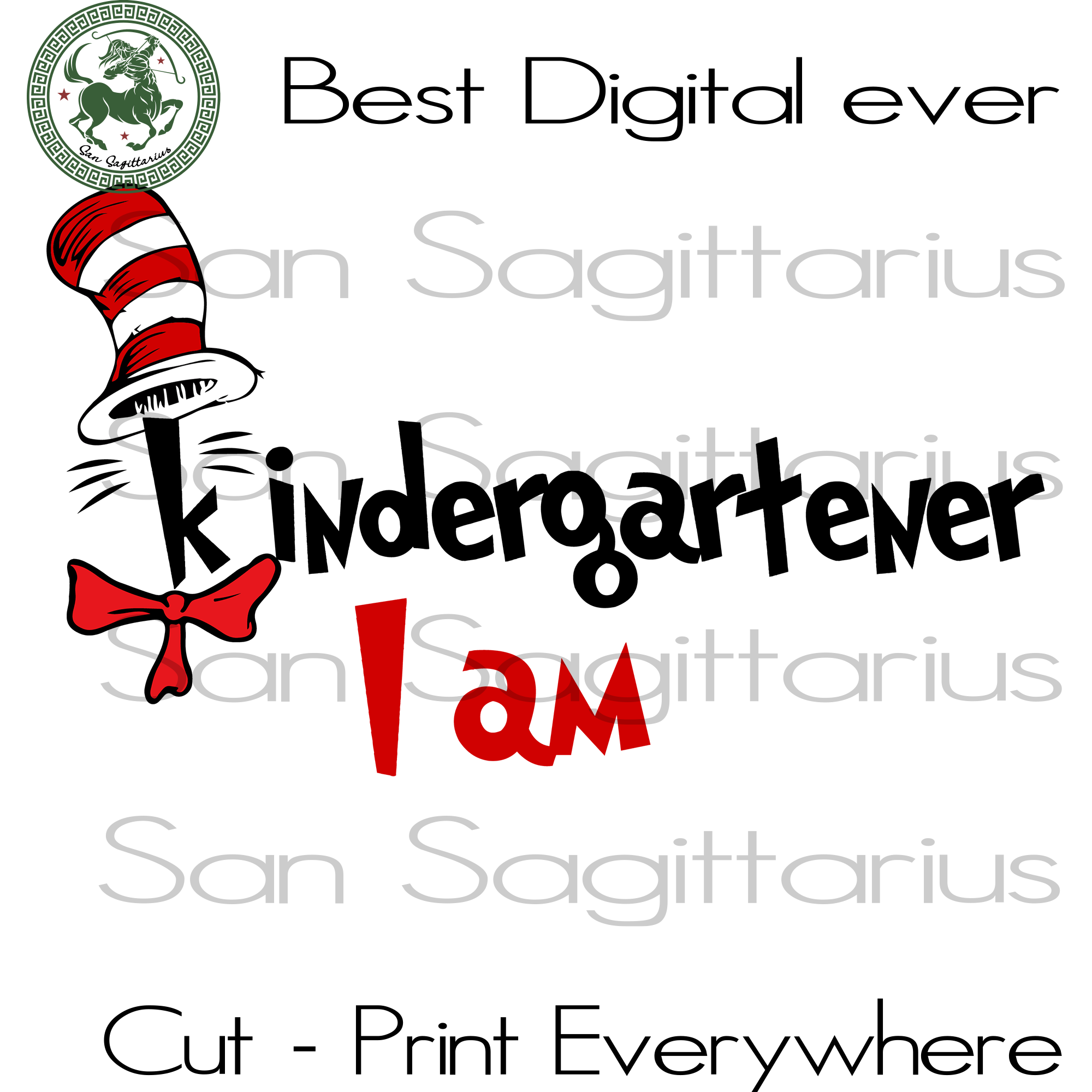 Kindergarten I am, Back to School Svg, Kindergarten svg, Dr Seuss Svg, Dr Seuss Gift, Dr Seuss Birthday, Dr Seuss Print, Dr Seuss Poster Svg Files For Cricut Silhouette Instant Download | San