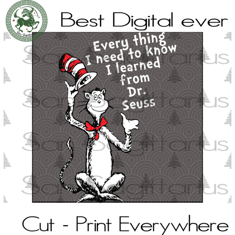 Learned from Dr Seuss, Dr Seuss Svg, Dr Seuss Gift, Dr Seuss Birthday, Dr Seuss Print, Dr Seuss Poster, Thing 1 Thing 2 Svg Files For Cricut Silhouette Instant Download | San Sagittarius