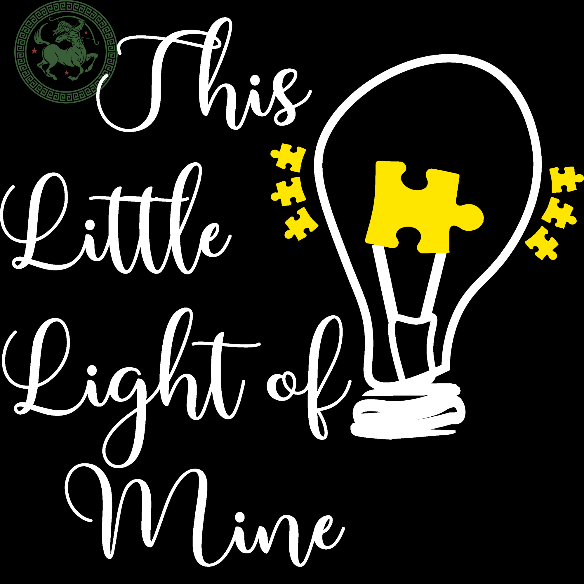 Little light of Mine, Autism Gift, Autism Son, Autism Mom, Autism Awareness, Autism Vector clipart, Autism Choose Kind SVG Files For Silhouette Cricut Files Instant Download | San Sagittarius
