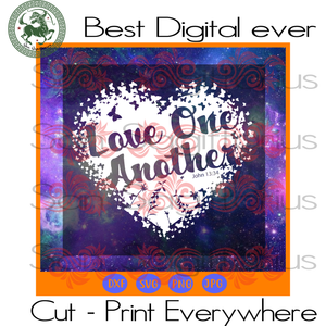 Love One Another, Valentine Gift Svg, Mother's Day SVG, Flower Clipart, Flower Vector Bestie Gift SVG Files For Cricut Silhouette Instant Download | San Sagittarius
